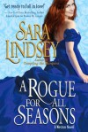 A Rogue for All Seasons (Weston Family) - Sara Lindsey