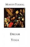 Dream Yoga - Morten Tolboll