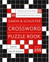 Simon And Schuster Crossword Puzzle Book #255: The Original Crossword Puzzle Publisher (Simon & Schuster Crossword Puzzle Books) - John M. Samson