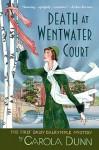 Death At Wentwater Court - Carola Dunn