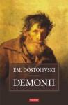 Demonii (Biblioteca Polirom) - Fyodor Dostoyevsky, Nicolae Gane