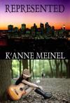 Represented - K'Anne Meinel