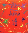 The Birth Date Book June 14: What Your Birthday Reveals about You - Oriental Institute