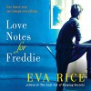 Love Notes for Freddie - Eva Rice, Liza Ross, Jessica Ball