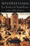 Las Tumbas de Saint-Denis y Otros Relatos de Terror - Alexandre Dumas