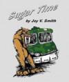 Sugar Time - Joy V. Smith