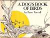 A Dog's Book Of Birds - Peter Parnall