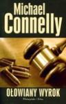 Ołowiany wyrok - Michael Connelly