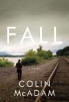 Fall - Colin McAdam