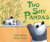 Two Shy Pandas (Andersen Press Picture Books) - Julia Jarman, Susan Varley