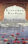 Cinnamon Gardens - Shyam Selvadurai, André Bernard