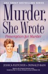 Murder, She Wrote: Prescription For Murder - Jessica Fletcher, Donald Bain