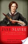 Jane Slayre - Sherri Browning Erwin