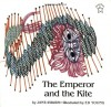 The Emperor and the Kite - Jane Yolen, Ed Young