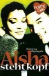 Aisha steht Kopf (Boyz 'n' Girls, #8) - Katherine Applegate