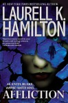 Affliction (Anita Blake, Vampire Hunter) - Laurell K. Hamilton