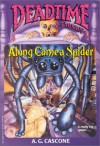 Along Came A Spider - A.G. Cascone