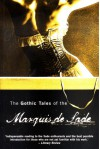 Gothic Tales of the Marquis de Sade - Marquis de Sade, Margaret Crosland