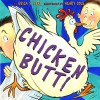 Chicken Butt - Erica S. Perl, Henry Cole