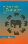 Słoń - Raymond Carver