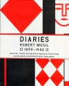 The Musil Diaries: Robert Musil, 1899-1942 - Robert Musil, Philip Payne, Mark Jay Mirsky