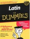 Latin For Dummies - Clifford A. Hull, Tracy Barr, Steven R. Perkins