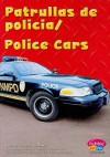 Patrullas de Policia/Police Cars - Carol K. Lindeen