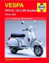 Vespa P/PX 125, 150 and 200 Service and Repair Manual: 1978 to 2009 (Haynes Service and Repair Manuals) - Pete Shoemark, Max Haynes