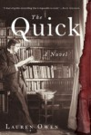 The Quick: A Novel - Lauren Owen