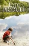 W naszym domu - Jodi Picoult