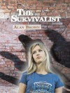 The Survivalist - Alan Brown