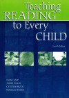 Teaching Reading to Every Child - Diane Lapp, James Flood, Cynthia Brock, Douglas Fisher