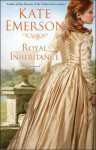 Royal Inheritance - Kate Emerson