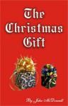 The Christmas Gift - John McDonnell
