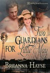 Two Guardians For Little May - Breanna Hayse