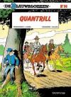 Quantrill (De Blauwbloezen, #36) - Raoul Cauvin