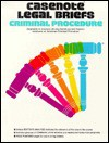 Criminal Procedure - Stephen A. Saltzburg, Daniel J. Capra