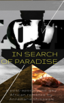 In Search of Paradise - Annemarie Musawale