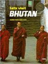 Let's Visit Bhutan - Aung San Suu Kyi