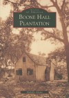 Boone Hall Plantation (SC) (Images of America) (Images of America (Arcadia Publishing)) - Michelle Adams