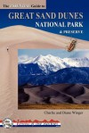 The Essential Guide to Great Sand Dunes National Park and Preserve (Jewels of the Rockies) - Charlie Winger, Diane Winger