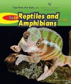 Top 10 Reptiles and Amphibians for Kids - Ann Gaines