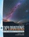Explorations: Introduction to Astronomy (Nasta Hardcover Reinforced High School Binding) - Arny Thomas, Stephen E. Schneider, Thomas Arny