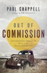 Out of Commission: Getting Every Christian Back to the Great Commission - Paul Chappell