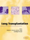 Lung Transplantation - Nicholas R. Banner, Julia M. Polak, M.H. Yacoub