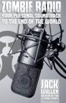 Zombie Radio (I Zombie) - Jack Wallen