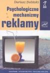 Psychologiczne mechanizmy reklamy - Dariusz Doliński