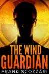 The Wind Guardian - Frank Scozzari