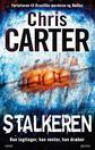 Stalkeren (Robert Hunter Series #3) - Chris Carter
