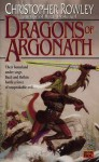 Dragons of Argonath - Christopher Rowley